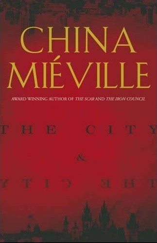 Cover of The City & The City, by China Mieville
